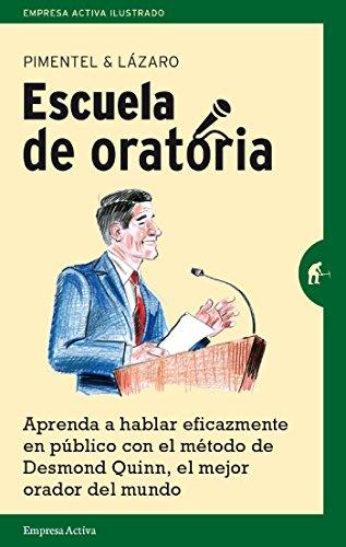 Escuela de oratoria (Empresa Activa ilustrado) (Spanish Edition)