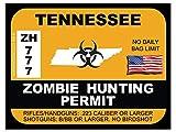 Tennessee Zombie Hunting Permit(Bumper Sticker)