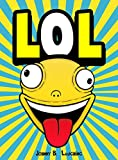 #9: LOL: Funny Jokes and Riddles for Kids (Laugh Out Loud Book 2)