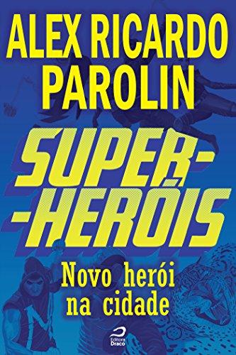 Amazon Com Super Herois Novo Heroi Na Cidade Portuguese