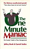 The One-Minute Maniac, Garrett Soden and Jeffrey Book, 0836212606