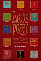 Jacob's Dozen: A Prophetic Look at the Tribes of Israel