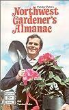 Vander Zalm's Northwest Gardener's Almanac, Bill Vander Zalm and Peggy Cromer, 0888391633