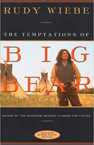 The Temptations Of Big Bear: A Novel
