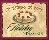 Holiday Desserts, Gail Sattler, 159310040X