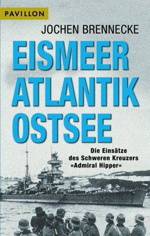 Eismeer, Atlantik, Ostsee