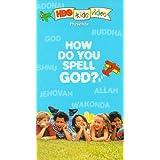 How Do You Spell God
