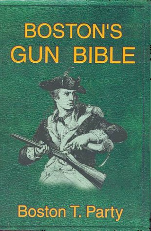 Boston's Gun Bible