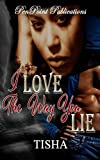 I Love The Way You Lie (FLASH FICTION)