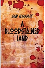 A Bloodstained Land Paperback