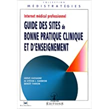 internet medical professionnel: guide sites bonne prat.