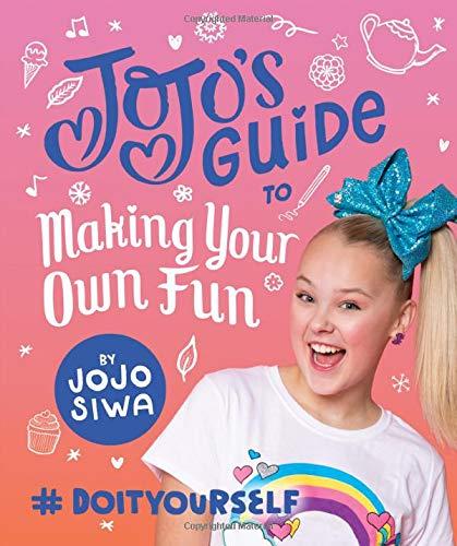 Price comparison product image JoJo's Guide to Making Your Own Fun: #DoItYourself (JoJo Siwa)