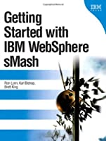 Getting Started with IBM WebSphere sMash Front Cover