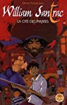 William Santrac: La Cité des pirates, tome 1 par Pouilloux