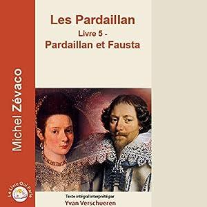 Pardaillan et Fausta (Les Pardaillan 5) | Livre audio