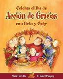 Celebra el Dia de Accion de Gracias con Beto y Gaby, Alma Flor Ada, 1598201212