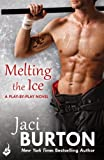 Front cover for the book Melting the Ice by Jaci Burton