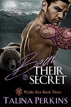 Bear Their Secret (Wylde Den Book 3) by [Perkins, Talina]