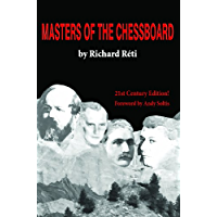 Masters of the Chessboard (English Edition)