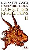 Les Quatre  fléaux, tome 2 : La Roue des révolutions