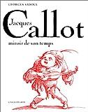img - for Jacques Callot: Miroir de Son Temps book / textbook / text book