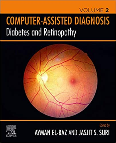 Diabetes and Retinopathy (Computer-Assisted Diagnosis Volume 2)