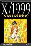 X/1999, Vol. 8: Crescendo