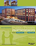 Successful Public/Private Partnerships: From