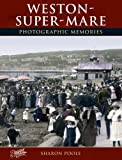 img - for Weston-Super-Mare (Photographic Memories) by Sharon Poole (2001-12-08) book / textbook / text book