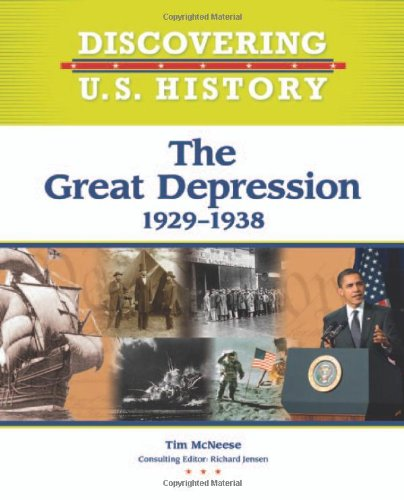 The Great Depression: 1929-1938 (Discovering U.S. History)