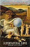 Supernatural Love: Poems 1976-2000