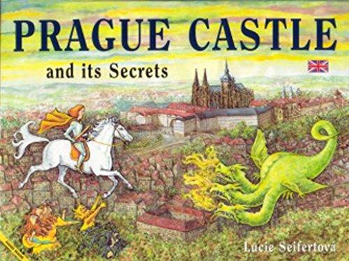 Prague Castle - Prague Castle and its Secrets
