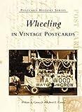 Wheeling in Vintage Postcards