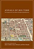 Annals of His Time: Don Domingo De San Anton Munon Chimalpahin Quauhtlehuanitzin (Series Chimalpahin), , 0804754543