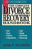 Complete Divorce Recovery Handbook, The