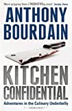 img - for Kitchen Confidential by Bourdain, Anthony (2000) Hardcover book / textbook / text book