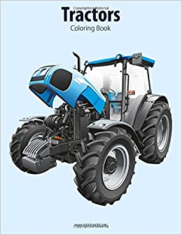 Tractors Coloring Book 1 (Volume 1): Nick Snels: 9781517767365 ...