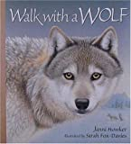 Walk with a Wolf, Janni Howker, 0763603198