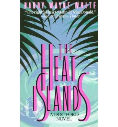 The Heat Islands The Heat Islands (The Islands Heat)