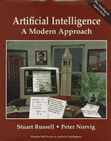 Artificial Intelligence: A Modern Approach by Stuart J. Russell
