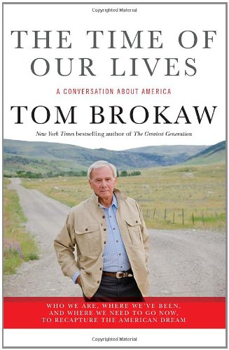 The Time of Our Lives: A conversation about America go now, to recapture the American dream for $<!--$0.49-->