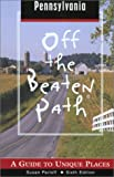 img - for Pennsylvania Off the Beaten Path, 6th: A Guide to Unique Places (Off the Beaten Path Series) book / textbook / text book