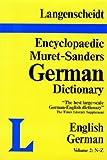 img - for Langenscheidt Muret-Sanders Encyclopedic Dictionary, English/German N-Z (Muret-Sanders Encyclopedic German Dictionary) book / textbook / text book