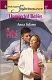 Unexpected Babies, Anna Adams, 0373709978