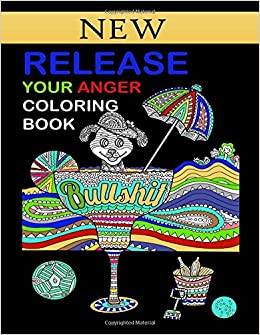 Amazon Com Release Your Anger Coloring Book Stress Relieving Adult