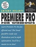 Premiere Pro for Windows, Antony Bolante, 0321213467