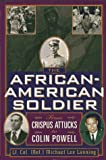 The African-American Soldier, Michael L. Lanning, 1559724048