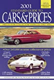 The Standard Guide to Cars and Prices 2001, , 0873419324