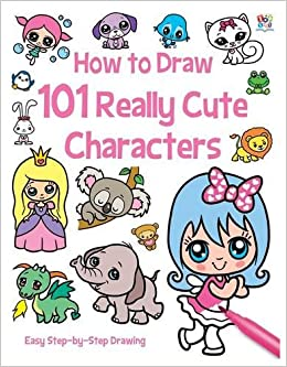 101 Really Cute Characters How To Draw 101 Amazon Co Uk Barry