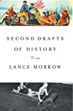 Second Drafts of History, Lance Morrow, 0465047505